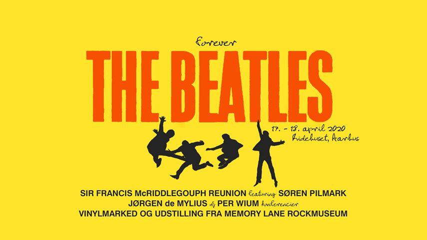 Forever The Beatles: Jubilæumsfest med Søren Pilmark og Jørgen de Mylius, Beatles-udstilling og vinylmarked i Ridehuset
