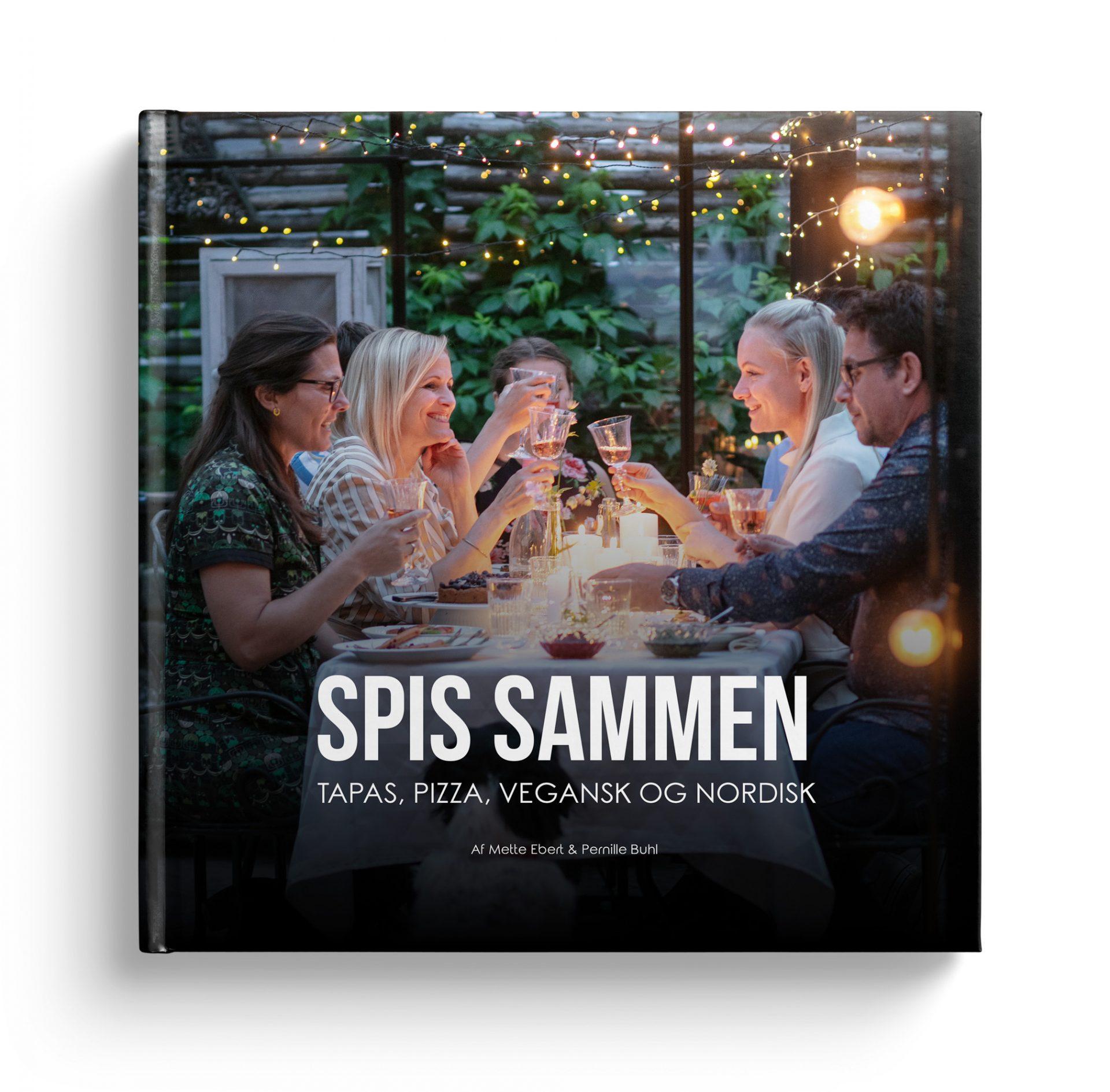 """Kogebogen """"SPIS SAMMEN"""": Højaktuel i en tid, hvor vi søger sammenhold og samvær i hjemmet"""