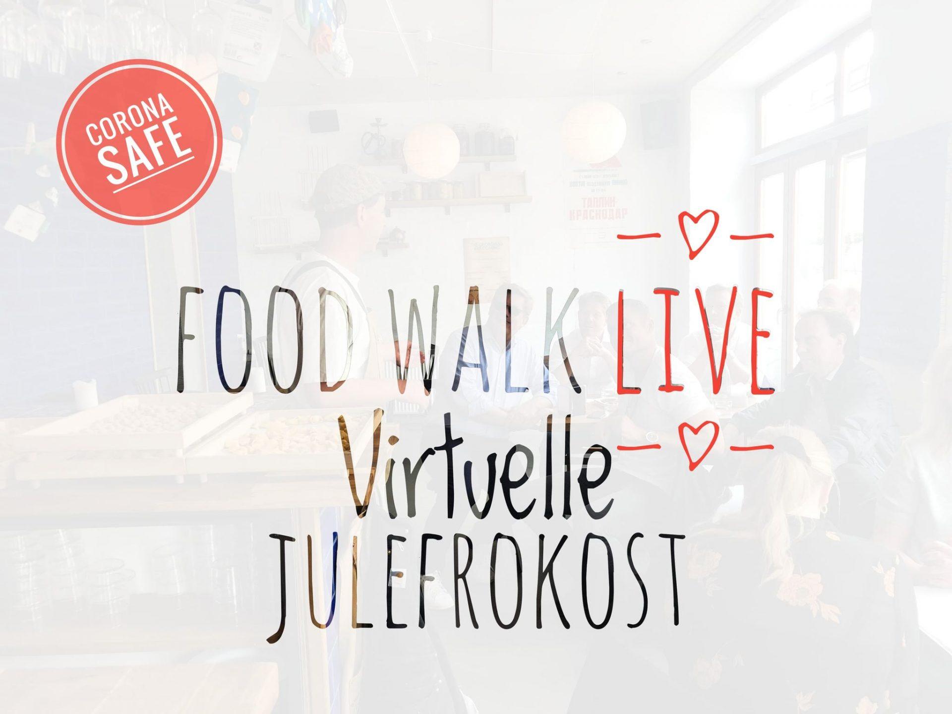 Food Walk går LIVE med virtuel julefrokost